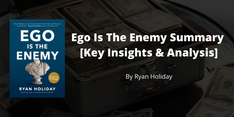 ego is the enemy summary thumbnail
